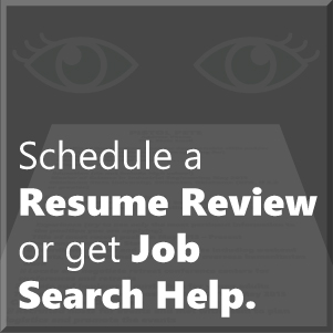 Schedule a Resume Review or Get Job Search Help