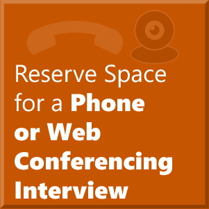 Reserve Space for Phone or Web Interview